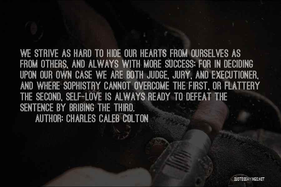Strive For Success Quotes By Charles Caleb Colton