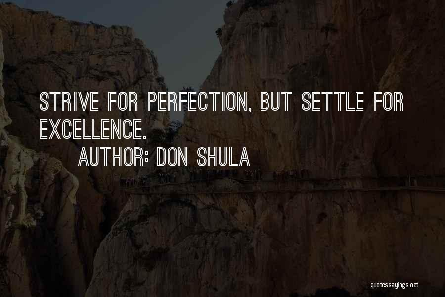 Strive For Success Quotes By Don Shula