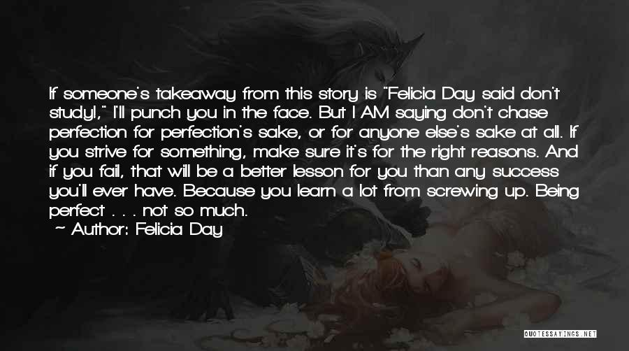 Strive For Success Quotes By Felicia Day