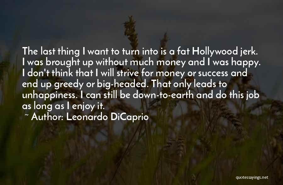 Strive For Success Quotes By Leonardo DiCaprio
