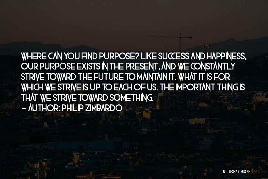 Strive For Success Quotes By Philip Zimbardo