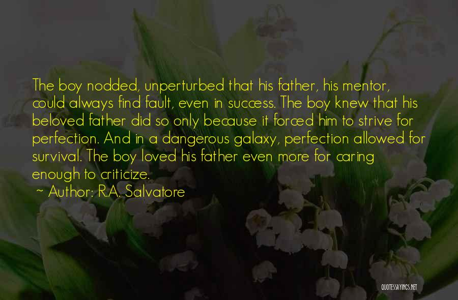 Strive For Success Quotes By R.A. Salvatore
