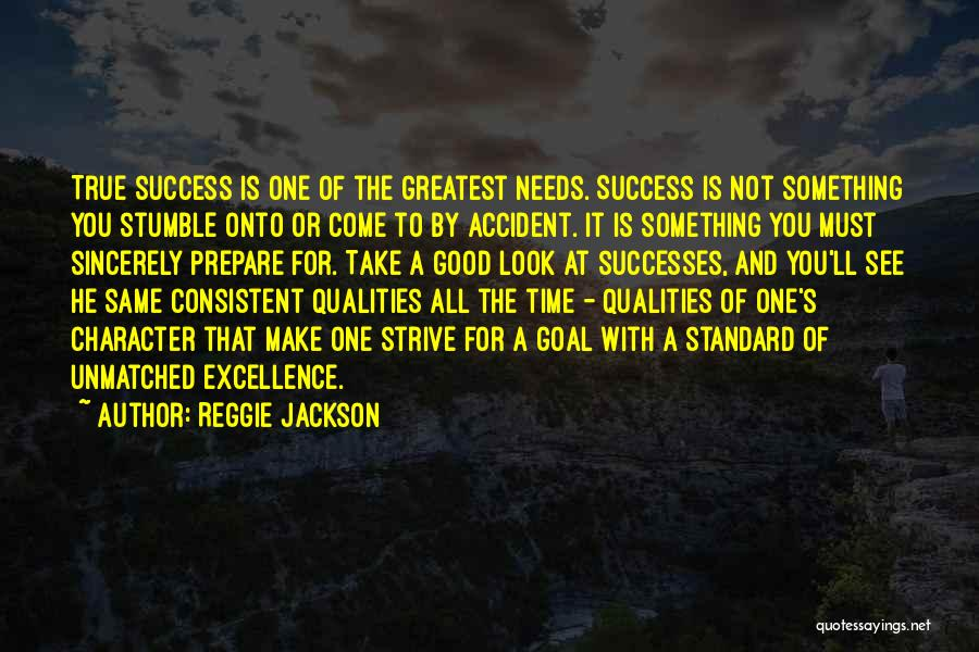 Strive For Success Quotes By Reggie Jackson