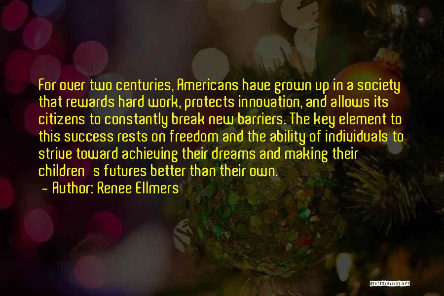 Strive For Success Quotes By Renee Ellmers