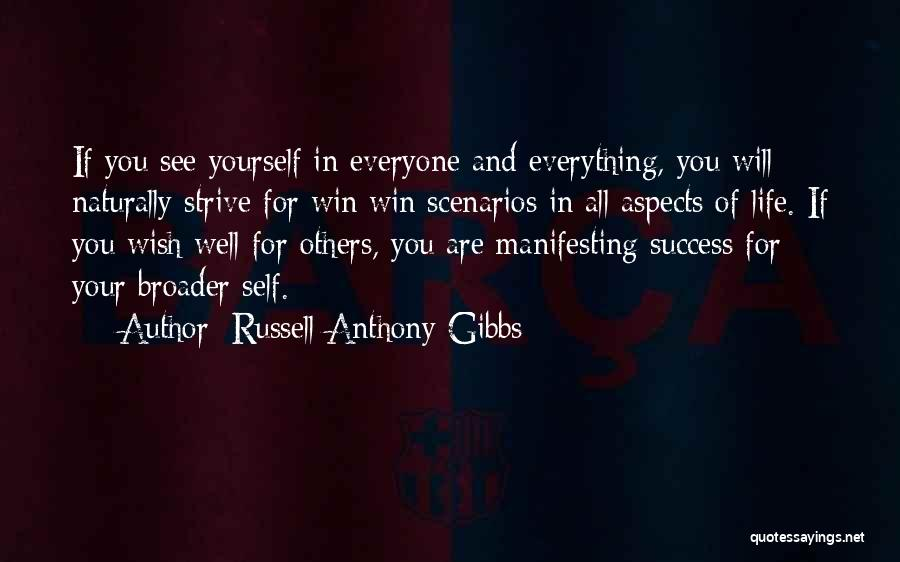 Strive For Success Quotes By Russell Anthony Gibbs