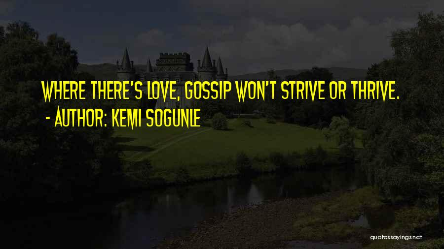 Strive To Thrive Quotes By Kemi Sogunle