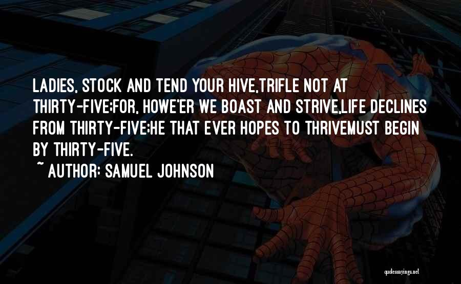Strive To Thrive Quotes By Samuel Johnson