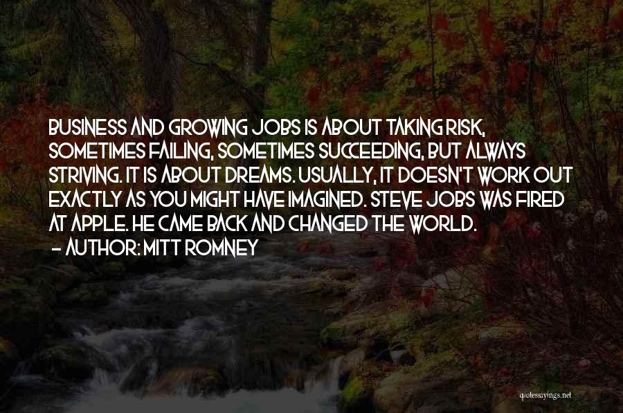Striving For Your Dreams Quotes By Mitt Romney