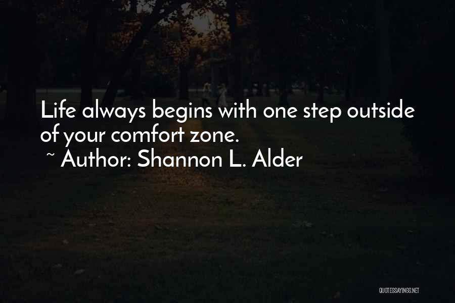 Striving For Your Dreams Quotes By Shannon L. Alder