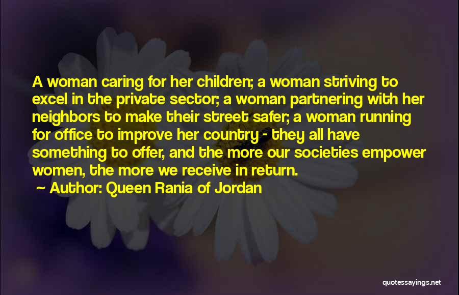 Striving To Improve Quotes By Queen Rania Of Jordan