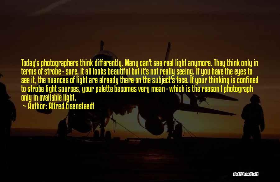 Strobe Quotes By Alfred Eisenstaedt