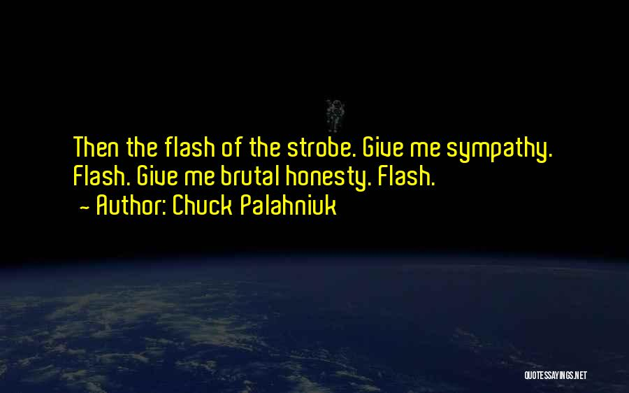 Strobe Quotes By Chuck Palahniuk