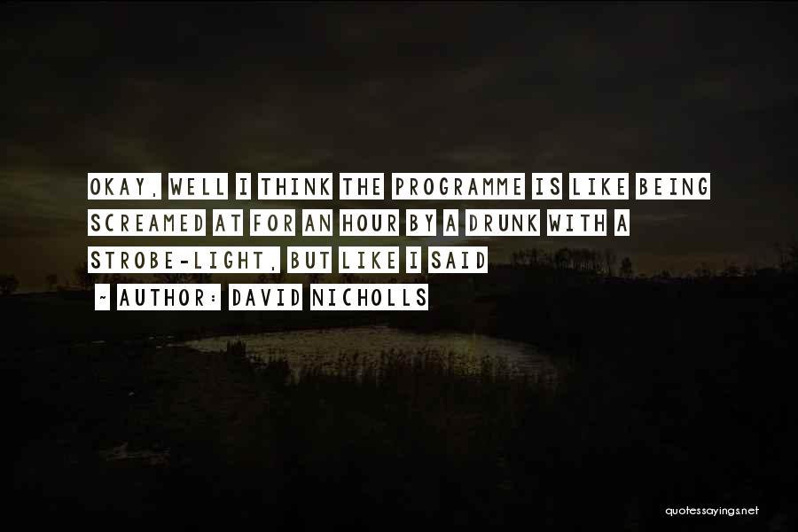 Strobe Quotes By David Nicholls