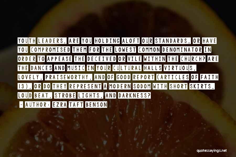 Strobe Quotes By Ezra Taft Benson