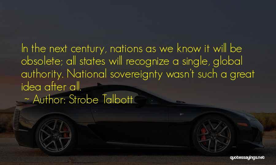 Strobe Quotes By Strobe Talbott