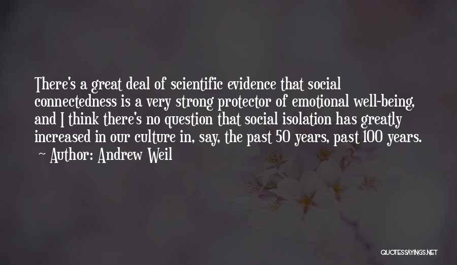 Strong And Emotional Quotes By Andrew Weil