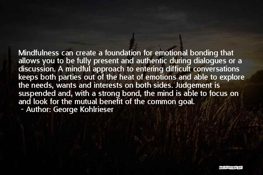 Strong And Emotional Quotes By George Kohlrieser