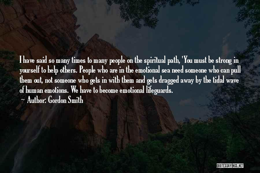 Strong And Emotional Quotes By Gordon Smith
