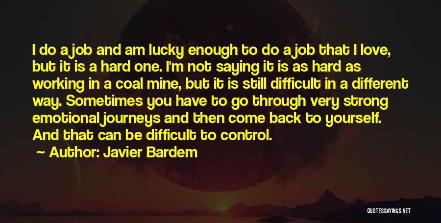 Strong And Emotional Quotes By Javier Bardem
