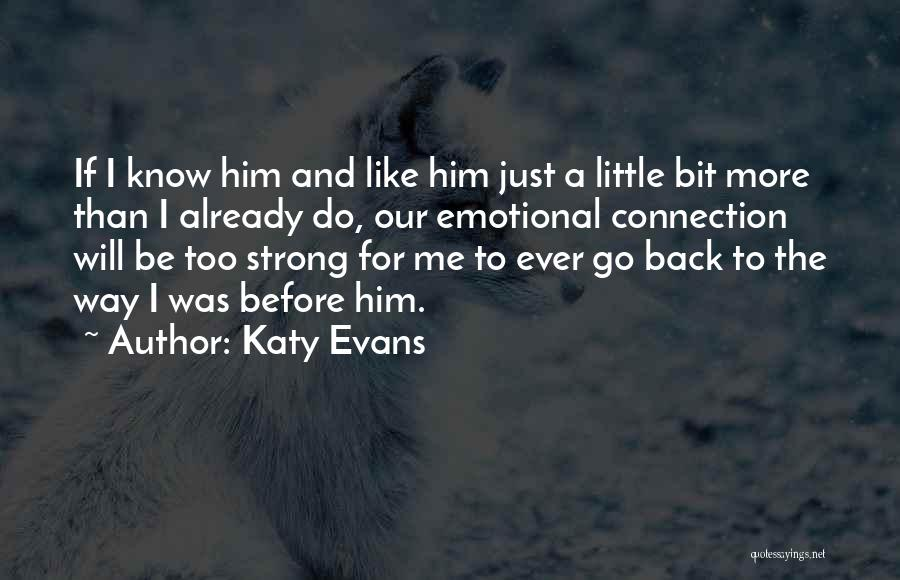 Strong And Emotional Quotes By Katy Evans