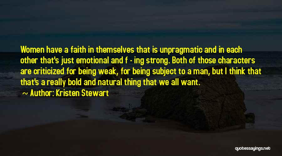 Strong And Emotional Quotes By Kristen Stewart