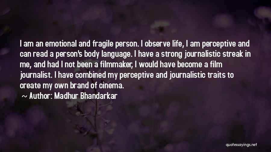 Strong And Emotional Quotes By Madhur Bhandarkar