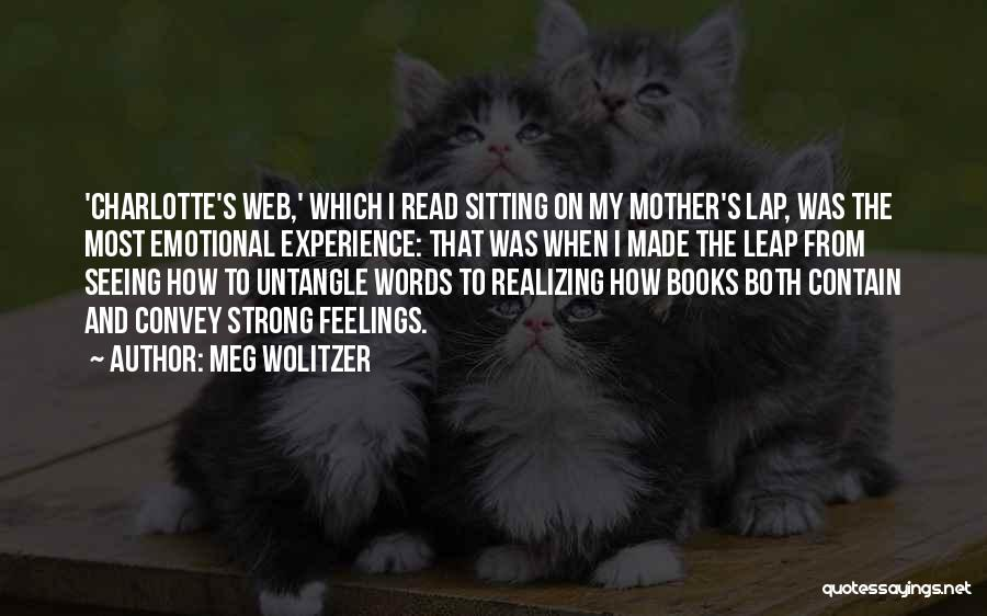 Strong And Emotional Quotes By Meg Wolitzer
