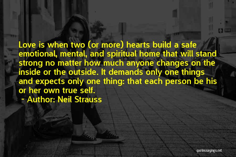 Strong And Emotional Quotes By Neil Strauss