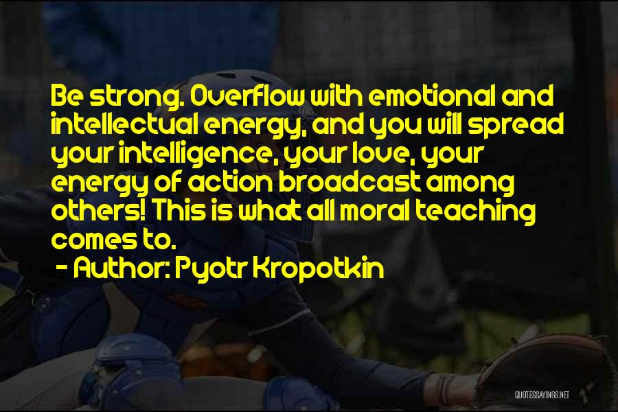 Strong And Emotional Quotes By Pyotr Kropotkin