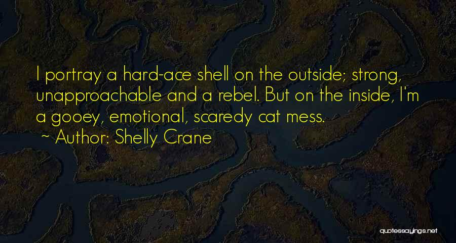 Strong And Emotional Quotes By Shelly Crane