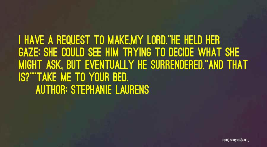Strong And Emotional Quotes By Stephanie Laurens