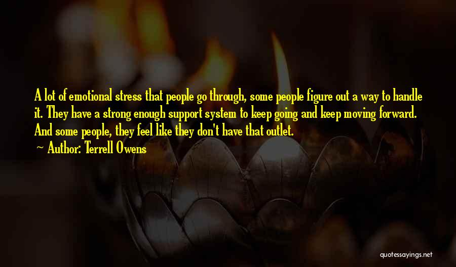 Strong And Emotional Quotes By Terrell Owens