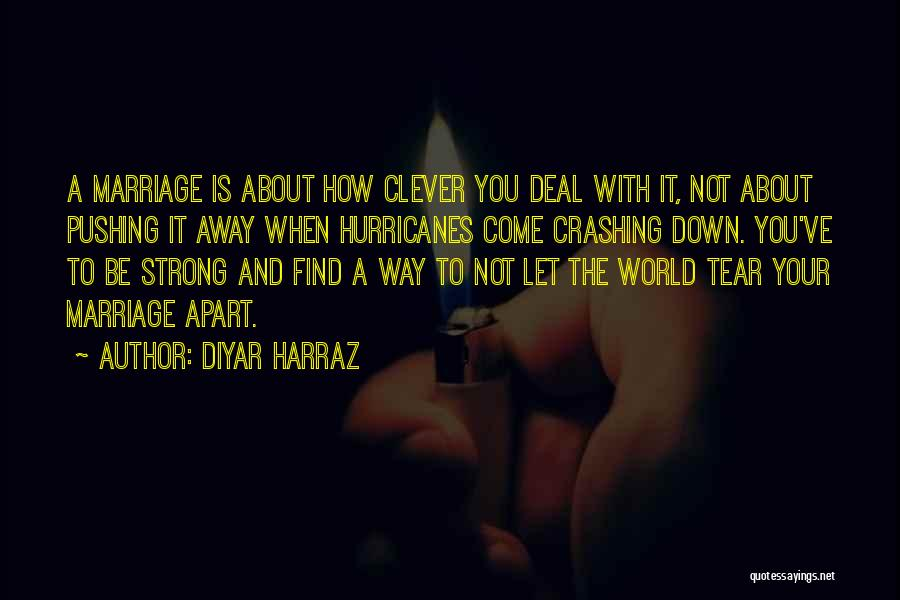 Strong And Motivational Quotes By Diyar Harraz