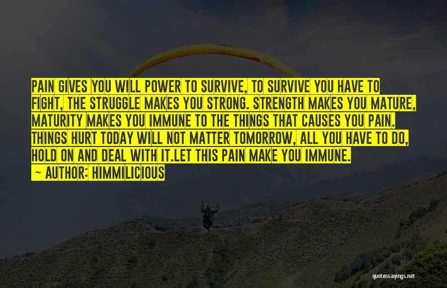 Strong And Motivational Quotes By Himmilicious
