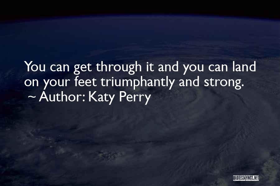 Strong And Motivational Quotes By Katy Perry
