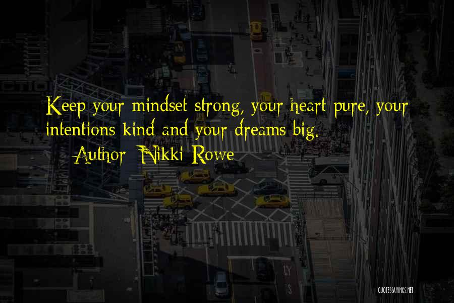 Strong And Motivational Quotes By Nikki Rowe