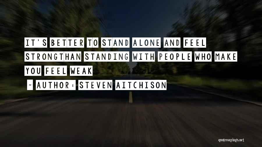 Strong And Motivational Quotes By Steven Aitchison