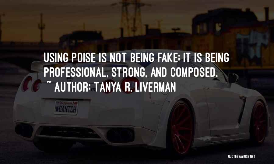 Strong And Motivational Quotes By Tanya R. Liverman