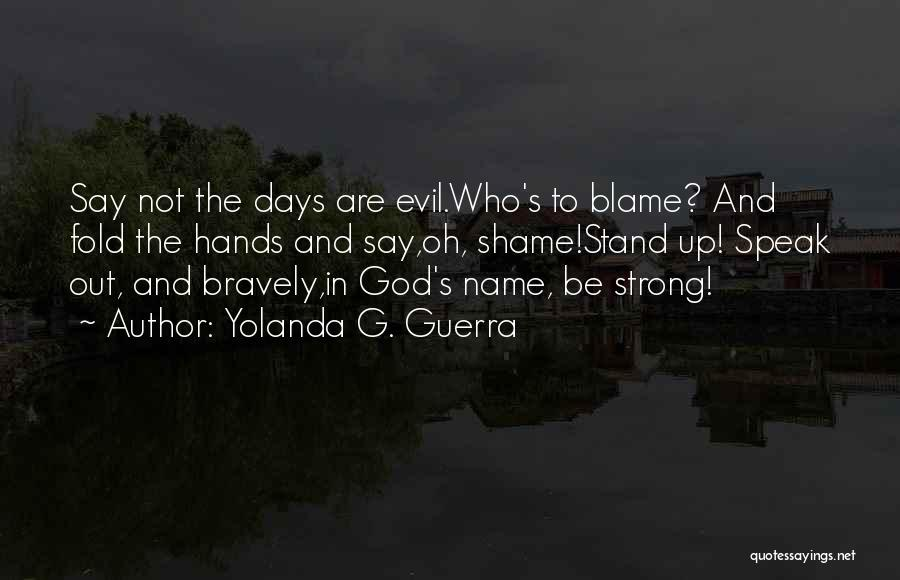 Strong And Motivational Quotes By Yolanda G. Guerra