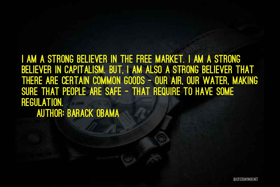 Strong Believer Quotes By Barack Obama