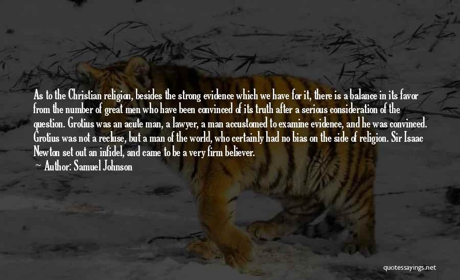 Strong Believer Quotes By Samuel Johnson