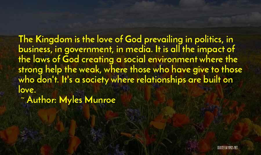 Strong Business Relationships Quotes By Myles Munroe