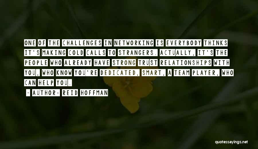 Strong Business Relationships Quotes By Reid Hoffman