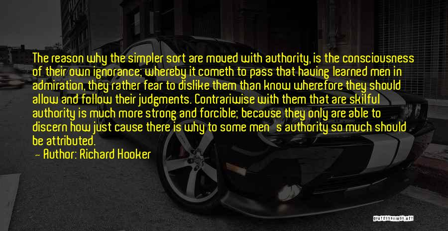 Strong Dislike Quotes By Richard Hooker