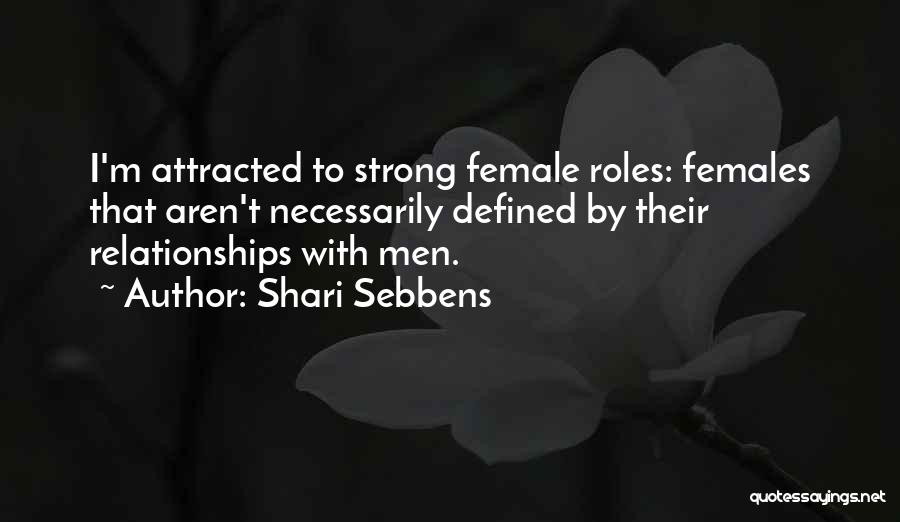 Top 18 Quotes & Sayings About Strong Females
