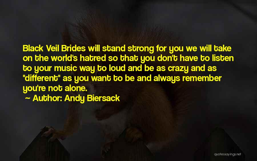 Strong Hatred Quotes By Andy Biersack