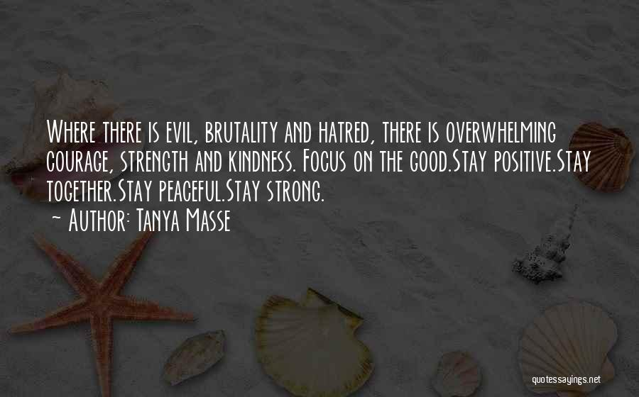 Strong Hatred Quotes By Tanya Masse
