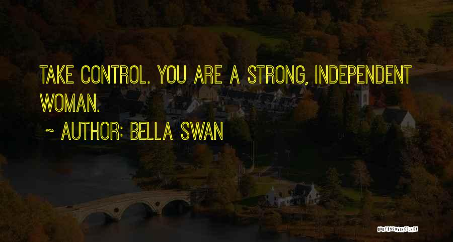 Strong Independent Woman Quotes By Bella Swan