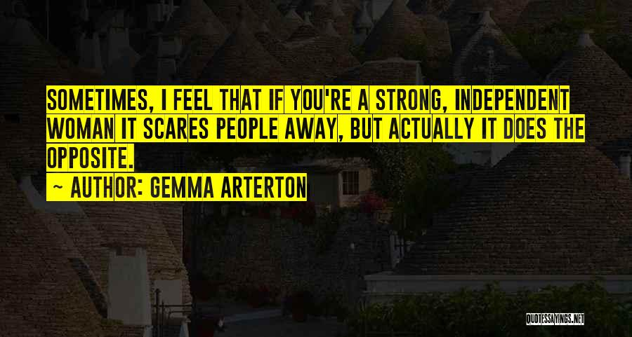 Strong Independent Woman Quotes By Gemma Arterton