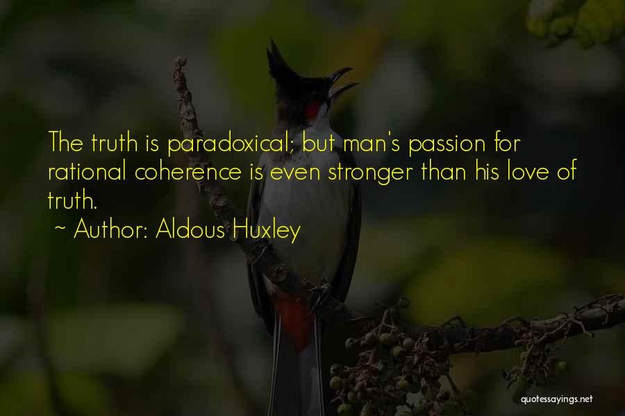 Stronger Love Quotes By Aldous Huxley